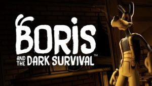 Boris and the Dark Survival-DARKZER0