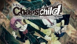 CHAOS CHILD-PLAZA