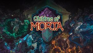 Children Of Morta v1.0.6