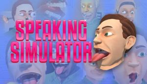 Speaking Simulator-PLAZA