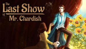 The Last Show of Mr Chardish-CODEX