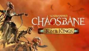 Warhammer Chaosbane Tomb Kings-CODEX