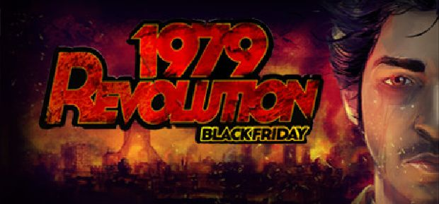 1979 Revolution: Black Friday Free Download