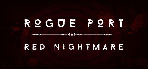 Rogue Port – Red Nightmare-HI2U