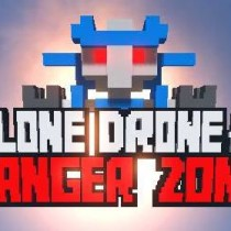 Clone Drone in the Danger Zone Free Download