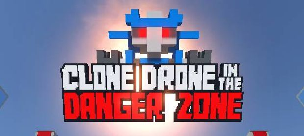 Clone-Drone-in-the-Danger-Zone-Free-Download.jpg