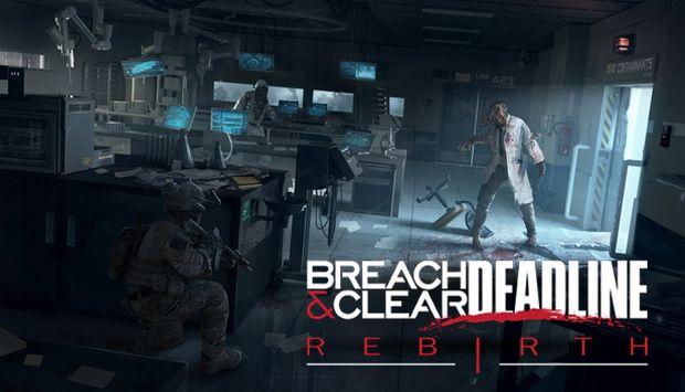 Breach & Clear: Deadline Rebirth Free Download