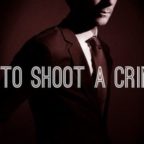 How to shoot a criminal Free Download