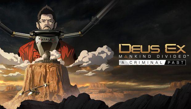 Deus Ex: Mankind Divided DLC - A Criminal Past Free Download