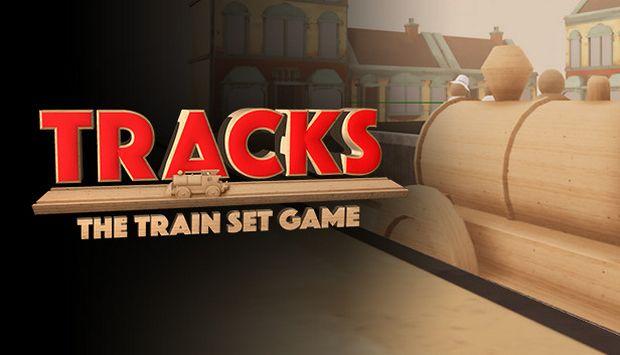 Tracks - The Train Set Game Free Download