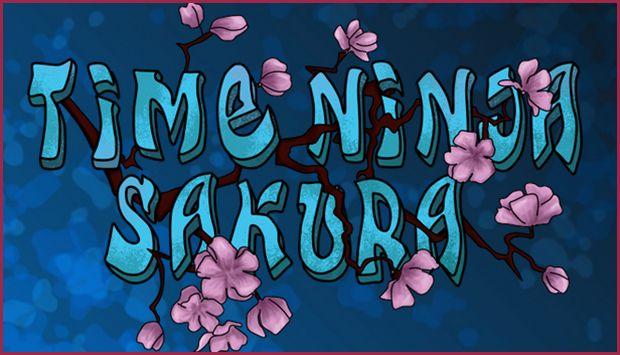 Time Ninja Sakura Free Download