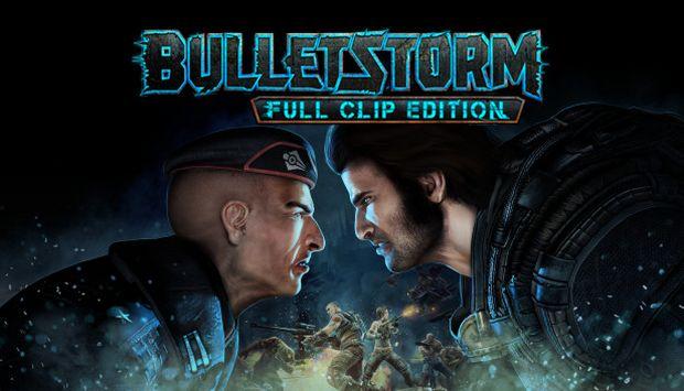 Bulletstorm: Full Clip Edition Free Download