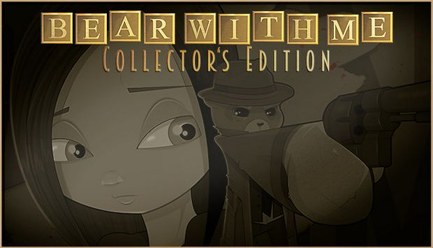 Bear With Me - Collector's Edition Free Download