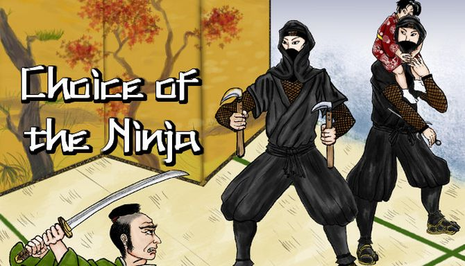 Choice of the Ninja Free Download