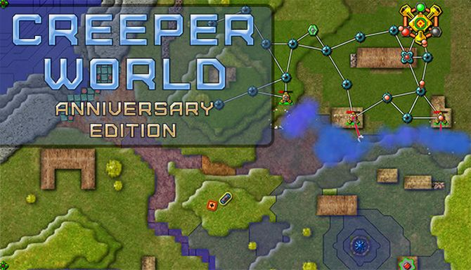 Creeper World: Anniversary Edition Free Download