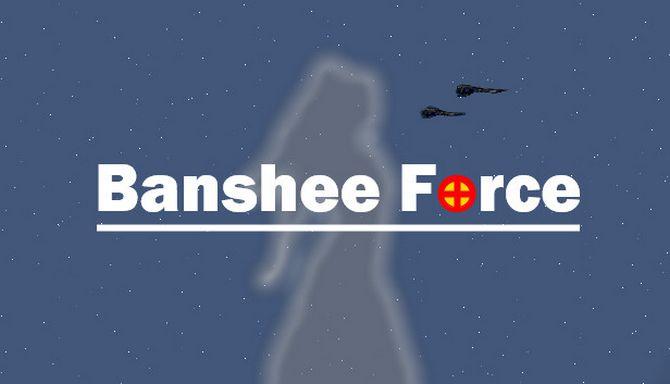 Banshee Force Free Download