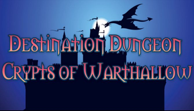Destination Dungeon: Crypts of Warthallow Free Download