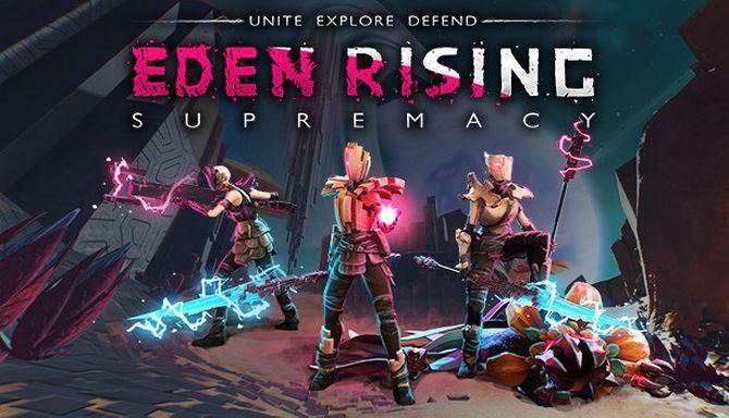Eden Rising: Supremacy Free Download