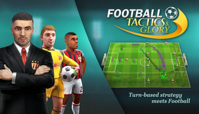 Football, Tactics and Glory Free Download