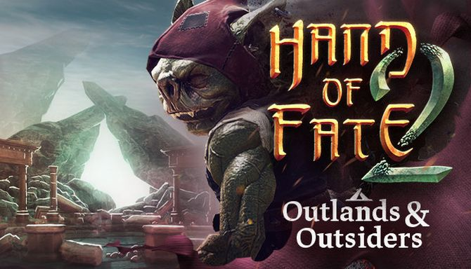 Hand of Fate 2 - Outlands and Outsiders Free Download