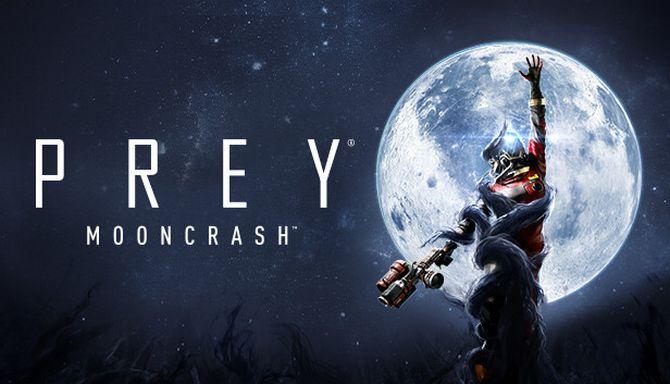 Prey - Mooncrash Free Download