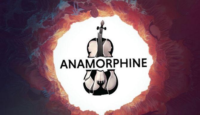 Anamorphine Free Download