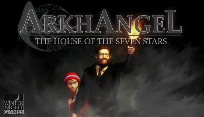 Arkhangel: The House of the Seven Stars Free Download