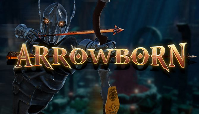 Arrowborn Free Download