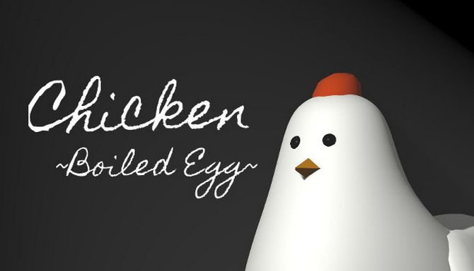 Chicken ~Boiled Egg~ Free Download