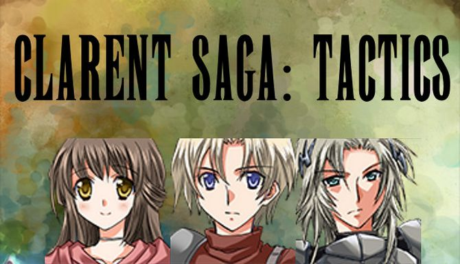 Clarent Saga: Tactics Free Download