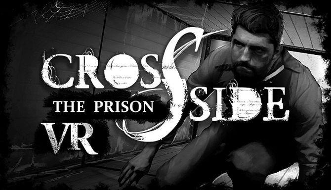 CrossSide: The Prison Free Download