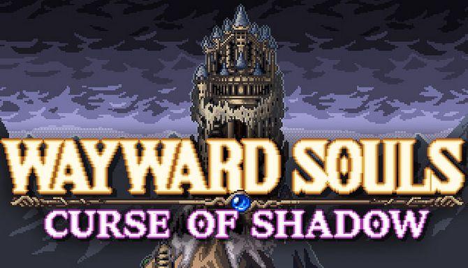 Wayward Souls Free Download