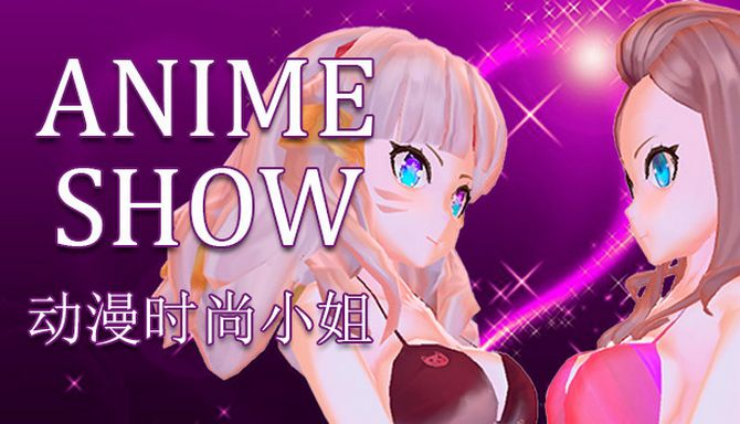Anime show 动漫时装秀 Free Download