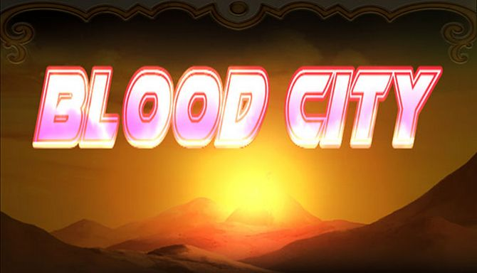 Blood City Free Download