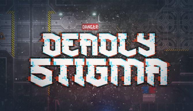 Deadly Stigma Free Download