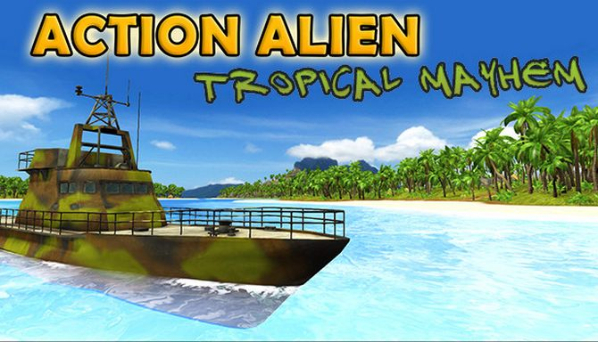 Action Alien: Tropical Mayhem Free Download