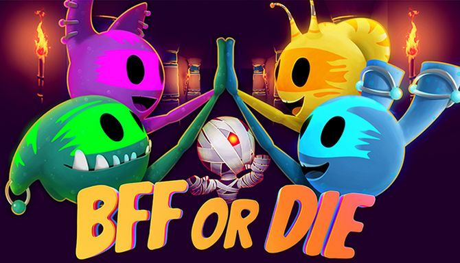 BFF or Die Free Download