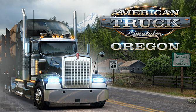 American Truck Simulator - Oregon Free Download