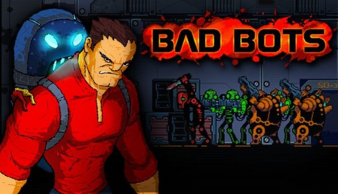 Bad Bots Free Download