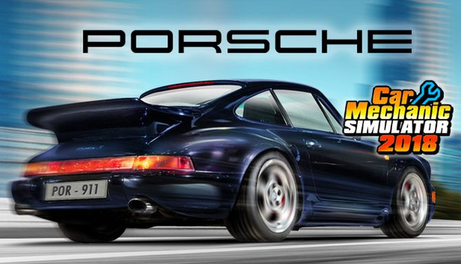 Car Mechanic Simulator 2018 - Porsche DLC Free Download
