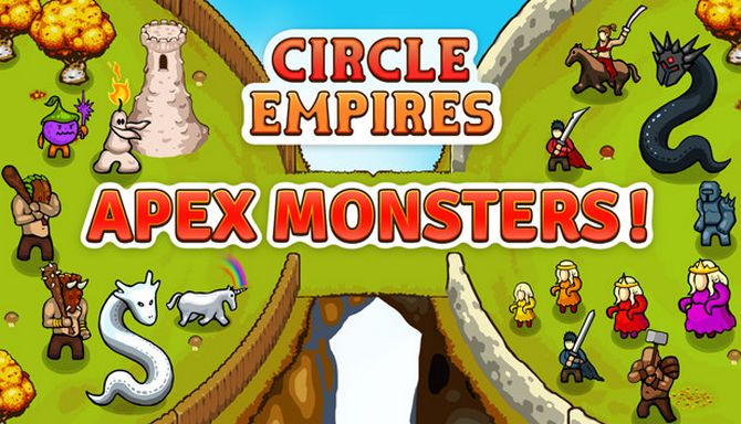 Circle Empires: Apex Monsters! Free Download