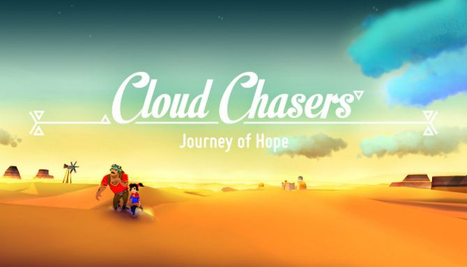 Cloud Chasers - Journey of Hope Free Download