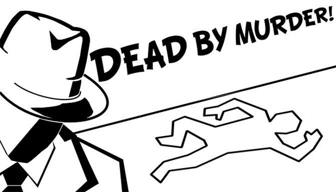 Dead By Murder Free Download
