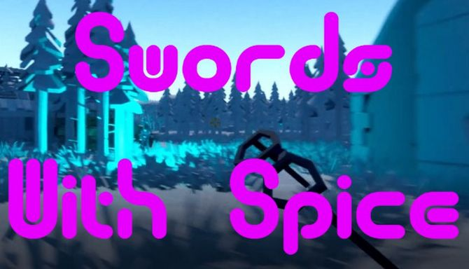 Swords with spice Free Download