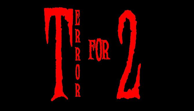 Terror for Two Free Download