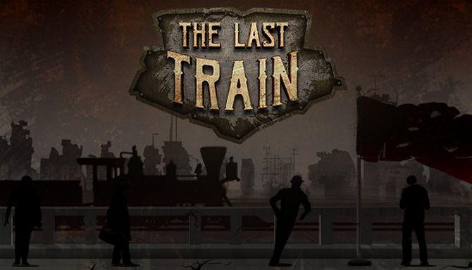 The Last Train Free Download