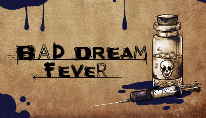 Bad Dream: Fever Free Download