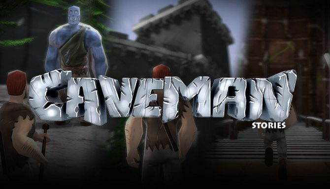Caveman Stories Free Download