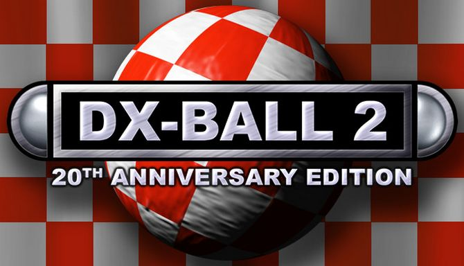 DX-Ball 2: 20th Anniversary Edition Free Download