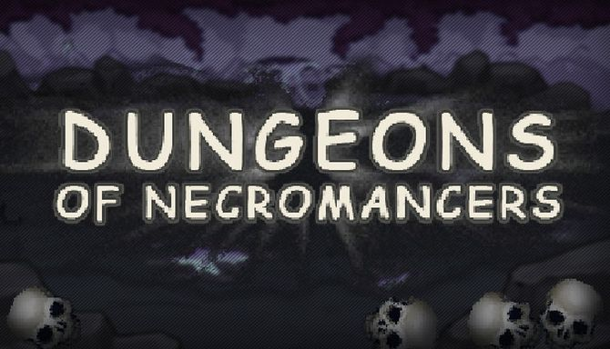 Dungeons of Necromancers Free Download